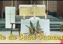 Dimanche 06 juin: Fête du Saint Sacrement