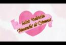 Dimanche 14 février: Saint Valentin, Célébrons l'amour
